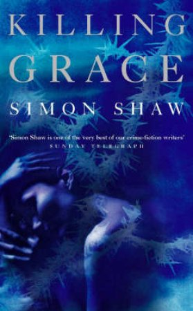 Killing Grace by Simon Shaw