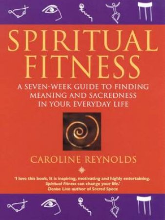 Spiritual Fitness by Caroline Reynolds