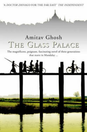 The Glass Palace by Arnitav Ghosh