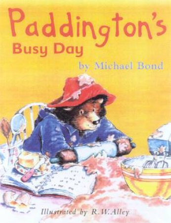 Paddington's Busy Day by Michael Bond