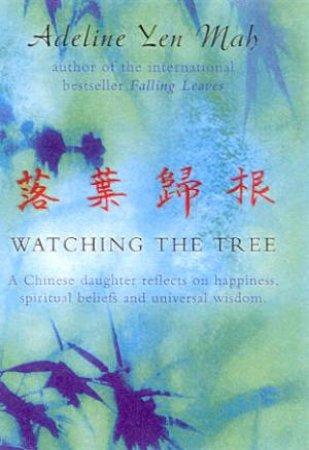 Watching The Tree - Cassette by Adeline Yen Mah