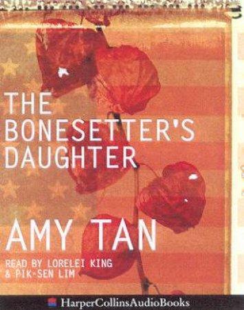 The Bonesetter's Daughter - Cassette by Amy Tan