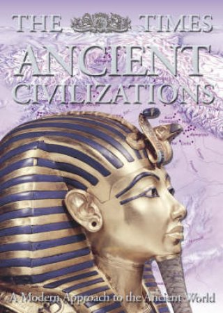 The Times Ancient Civilizations by Hugh Bowden