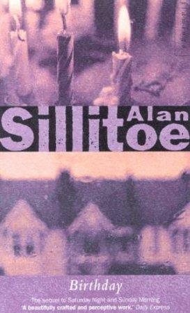 Birthday by Alan Sillitoe