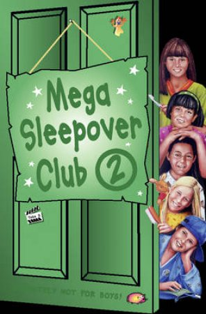 The Sleepover Club: Mega Sleepover Club Omnibus 2 by Various