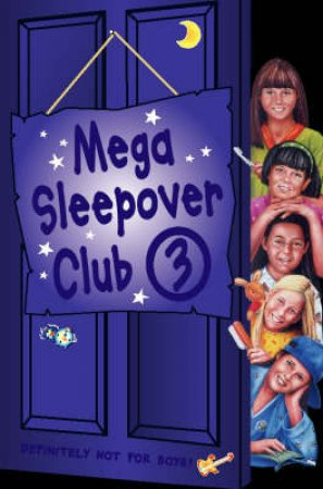 The Sleepover Club: Mega Sleepover Club Omnibus 3 by Various