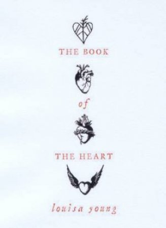 The Book Of The Heart by Louisa Young