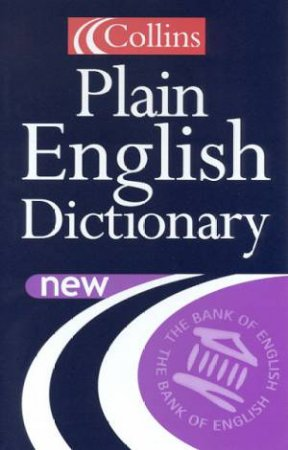 Collins Plain English Dictionary by Various