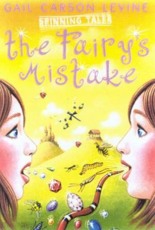 The Fairy's Mistake & The Princess Test by Gail Carson Levine