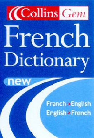 Collins Gem: French Dictionary - 6 ed by Various