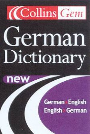 Collins Gem: German Dictionary - 6 ed by Various