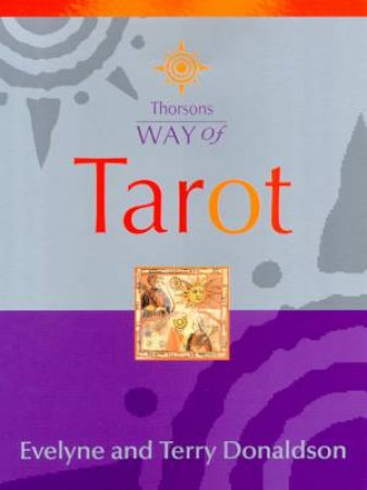 Thorsons Way Of Tarot by E Herbin & T Donaldson