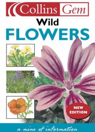 Collins Gem: Wild Flowers by Various