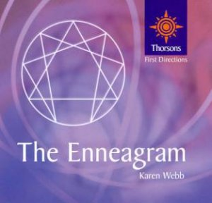 Thorsons First Directions: Enneagram by Karen Webb