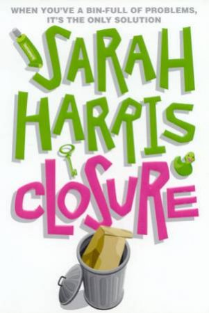Closure by Sarah Harris