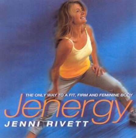 Jenergy by Jenni Rivett
