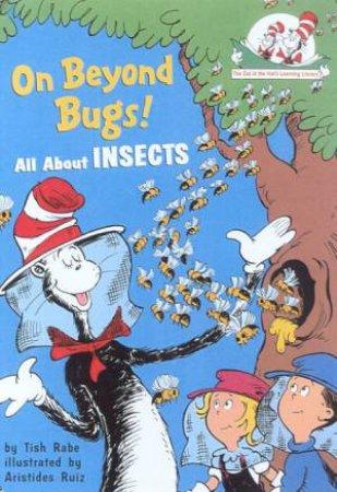 On Beyond Bugs! by Tish Rabe