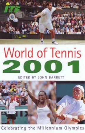 World Of Tennis 2001 by John Barrett