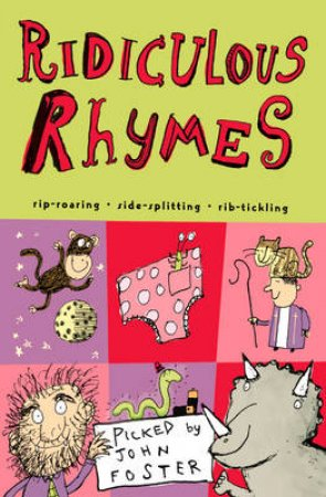 Ridiculous Rhymes by John Foster