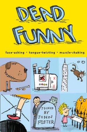 Dead Funny by John Foster
