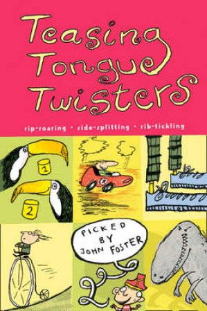 Teasing Tongue Twisters by John Foster