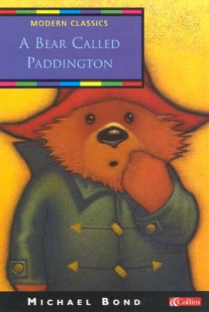 Collins Modern Classics: A Bear Called Paddington by Michael Bond
