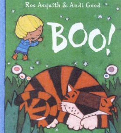 Boo! by Ros Asquith & Andi Good