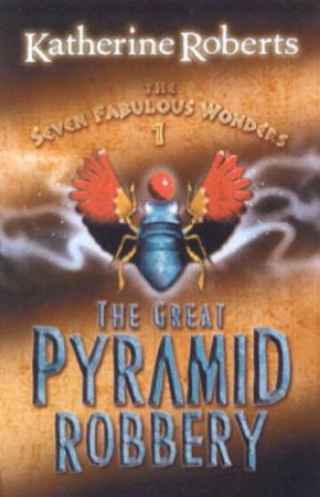 The Great Pyramid Robbery by Katherine Roberts