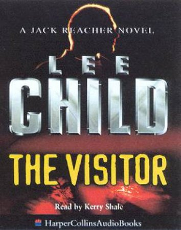 A Jack Reacher Novel: The Visitor - Cassette by Lee Child