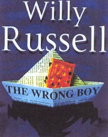 The Wrong Boy - Cassette by Willy Russell