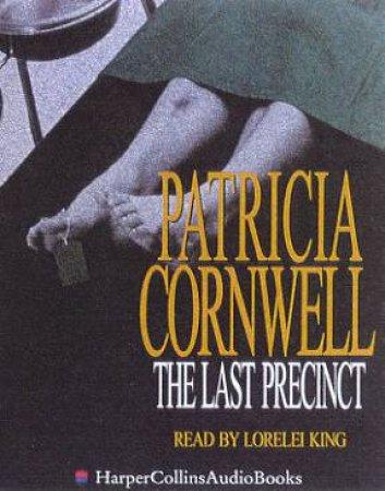 The Last Precinct - Cassette by Patricia Cornwell