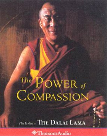 The Power Of Compassion - Cassette by The Dalai Lama
