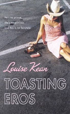 Toasting Eros by Louise Kean