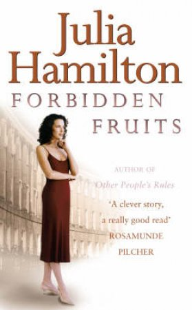 Forbidden Fruits by Julia Hamilton