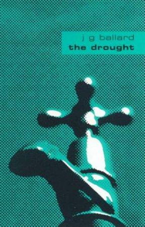 The Drought by J G Ballard