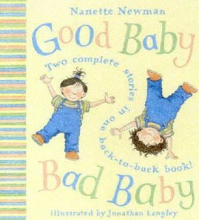 Good Baby, Bad Baby 2-In-1 by Nanette Newman