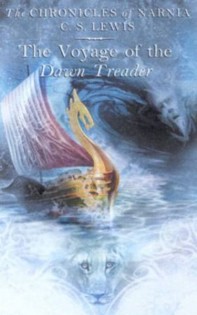The Voyage Of The Dawn Treader - Fantasy Cover by C S Lewis
