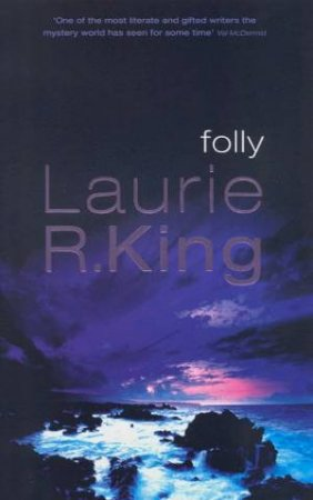 Folly by Laurie R King