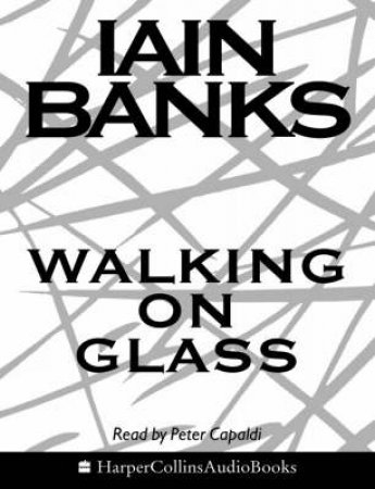 Walking On Glass - Cassette by Iain Banks