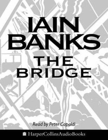 The Bridge - Cassette by Iain Banks