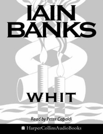 Whit - Cassette by Iain Banks