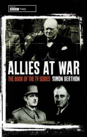 Allies At War by Simon Berthon