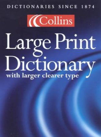 Collins Large Print Dictionary by Various