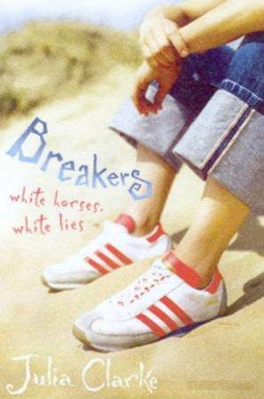 Breakers by Julia Clarke