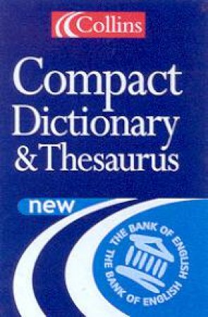 Collins Compact Dictionary & Thesaurus by Various