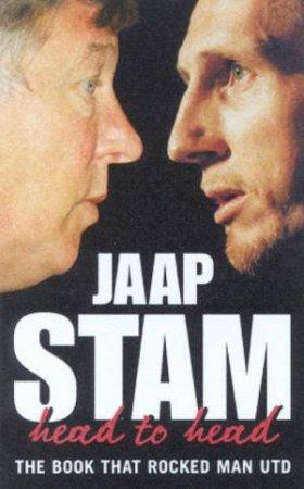 Jaap Stam: Head To Head by Jaap Stam