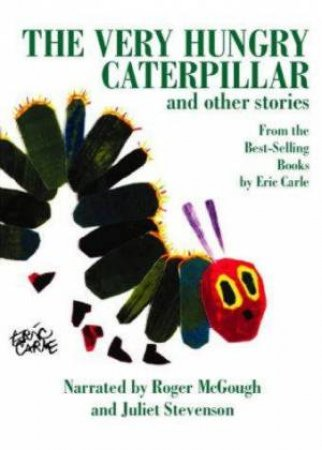 The Very Hungry Caterpillar And Other Stories - Tape by Eric Carle