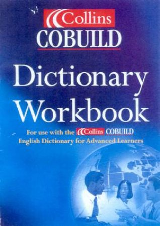 Collins Cobuild Dictionary Workbook by Various