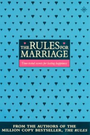 The Rules For Marriage by Ellen Fein & Sherrie Schneider