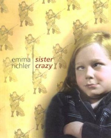 Sister Crazy by Emma Richler